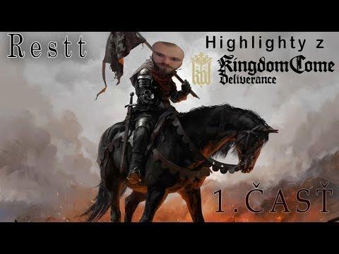 Restt - highlighty z Kingdom come deliverance [Sk/Cz] 1.časť