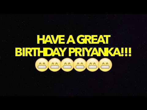 HAPPY BIRTHDAY PRIYANKA! - BEST BIRTHDAY SONG EVER