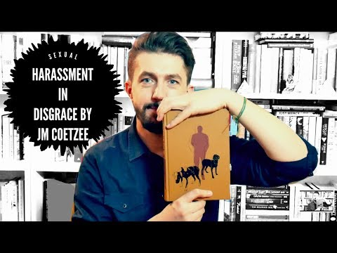 """Sexual harassment in """"Disgrace"""" by J.M. Coetzee 