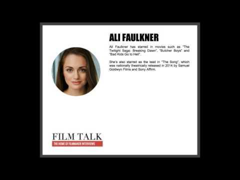 Film Talk  with Ali Faulkner