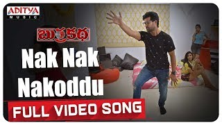 Nak Nak Nakoddu Full Song BurraKatha Songs Aadi Mishti Chakraborthy Naira Shah