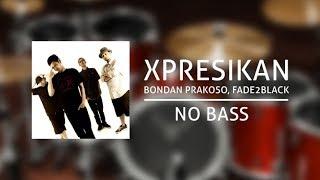 Video Bondan Prakoso & Fade 2 Black - XPRESIKAN (No Bass) download MP3, 3GP, MP4, WEBM, AVI, FLV Juli 2018