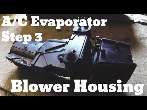 Part 4 Remove Evaporator Blower Housing Chevy