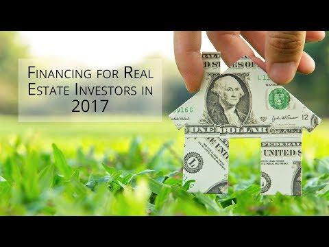 Financing for Real Estate Investors in 2017