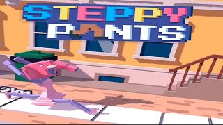 Steppy Pants Gameplay! (Steppy Streets)