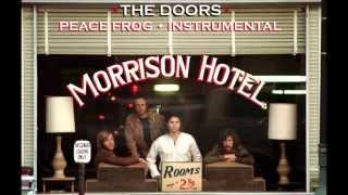 The Doors - Peace Frog stereo instrumental
