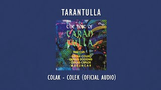 Tarantulla - Colak Colek | Official Audio Video