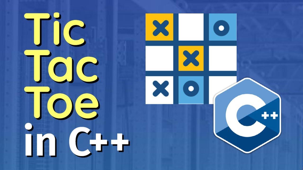 C++ Tic Tac Toe Game Project Program