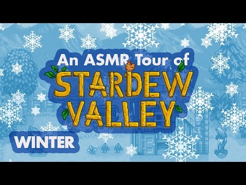 An ASMR Tour of Stardew Valley: Winter