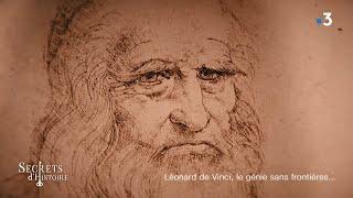 Secrets d'histoire - Léonard de Vinci, le génie sans frontières