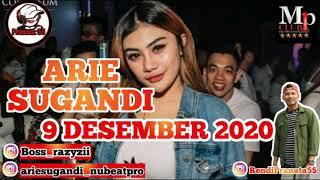 Dj Arie Sugandi 9 Desember 2020 Mp Club Spesial Party Vvip Bos Razy Zii Djariesugandi