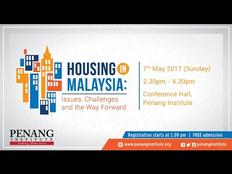 7 May 2017 Housing in Malaysia : Issues, Challenges and the Way Forward