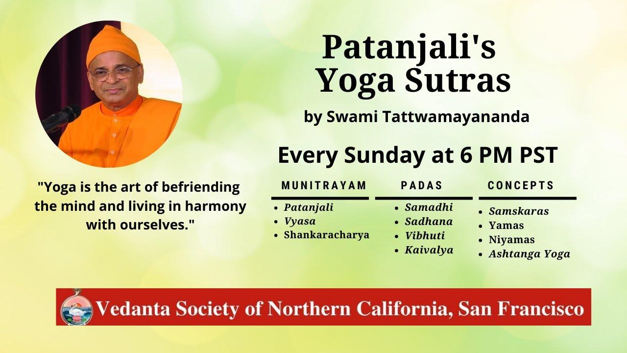 Patanjali's Yoga Sutras   Class 38   Swami Tattwamayananda