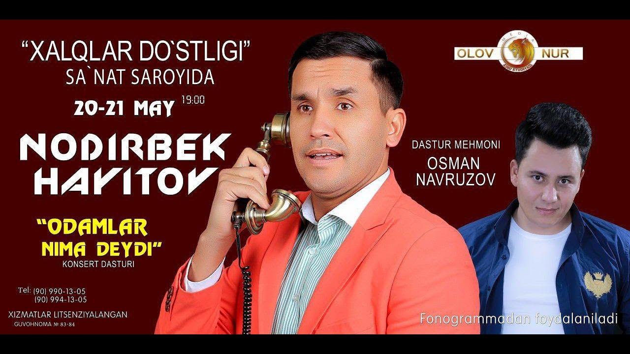 Afisha - Nodirbek Hayitov 20-21-may kunlari konsert beradi 2020