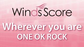 WSJ-16-017 Wherever you are/ONE OK ROCK(吹奏楽J-POP) thumbnail
