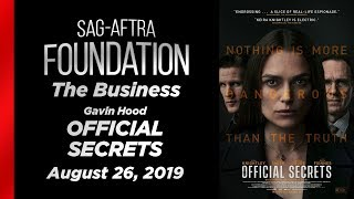 The Business: Q&A with Gavin Hood of OFFICIAL SECRETS