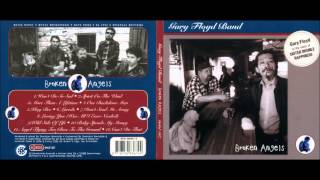 Gary Floyd Band - Angel Flying Too Close To The Ground