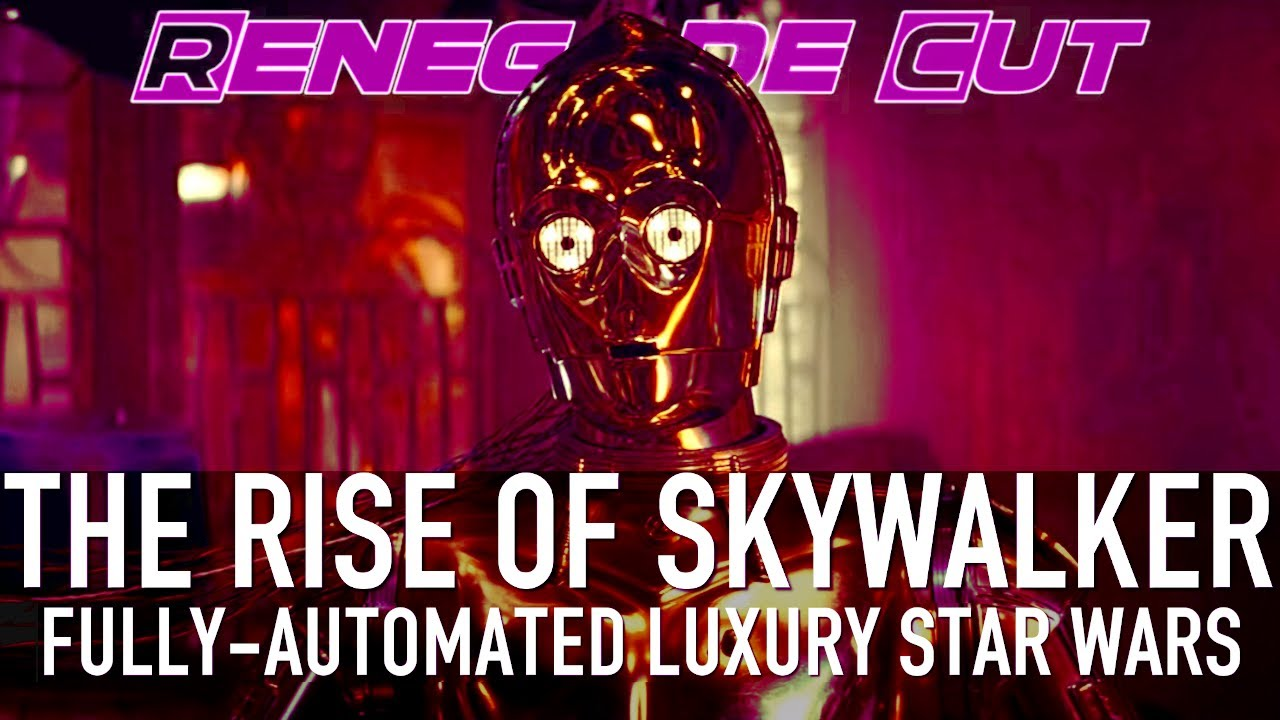 Fully Automated Luxury Star Wars - The Rise of Skywalker | Renegade Cut