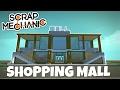 SHOPPING MALL! - Scrap Mechanic Town Gameplay -EP 210 (World Download)