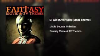 El Cid (Overture) (Main Theme)