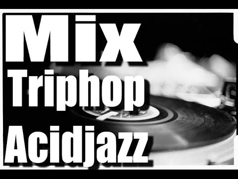 mix#6 triphop | acid-jazz
