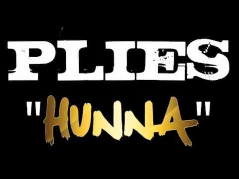 Plies - Hunna