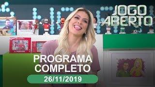 Jogo Aberto - 26/11/2019 - Programa completo