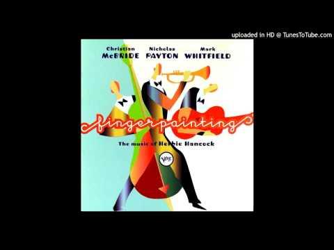 Christian McBride, Nicholas Payton, Mark Whitfield - Chameleon