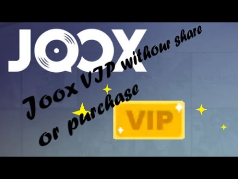 How to get free vip of the joox without share or purchase