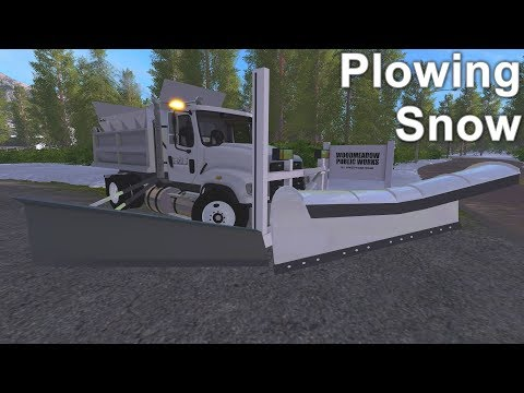 Farming Simulator 17 #9 New Department Of Public Works Plow Truck Plowing Snow