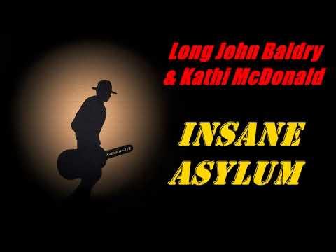 Long John Baldry & Kathi McDonald - Insane Asylum (Kostas A~171)
