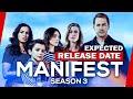 Manifest Season 3: Release Date? When will it Happen?