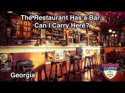 The Restaurant Has A Bar. Can I Carry Here? Georgia