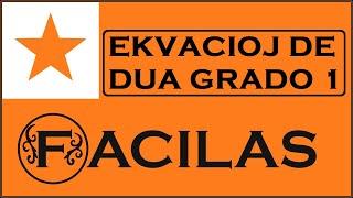 EKVACIOJ DE DUA GRADO 1 (ESPERANTO)