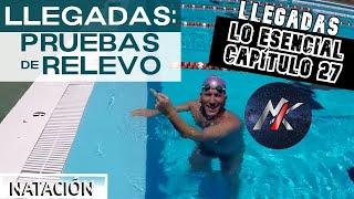 LLEGADAS DE NATACIÓN 2/2: Aspectos Generales