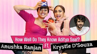 Krystle D'Souza and Anushka Ranjan Funniest 'How Well Do They Know Aditya Seal'? | Fittrat | Zee5