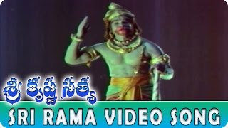 Sri Rama Video Song || Sri Krishna Satya Movie || NTR, Jayalalitha