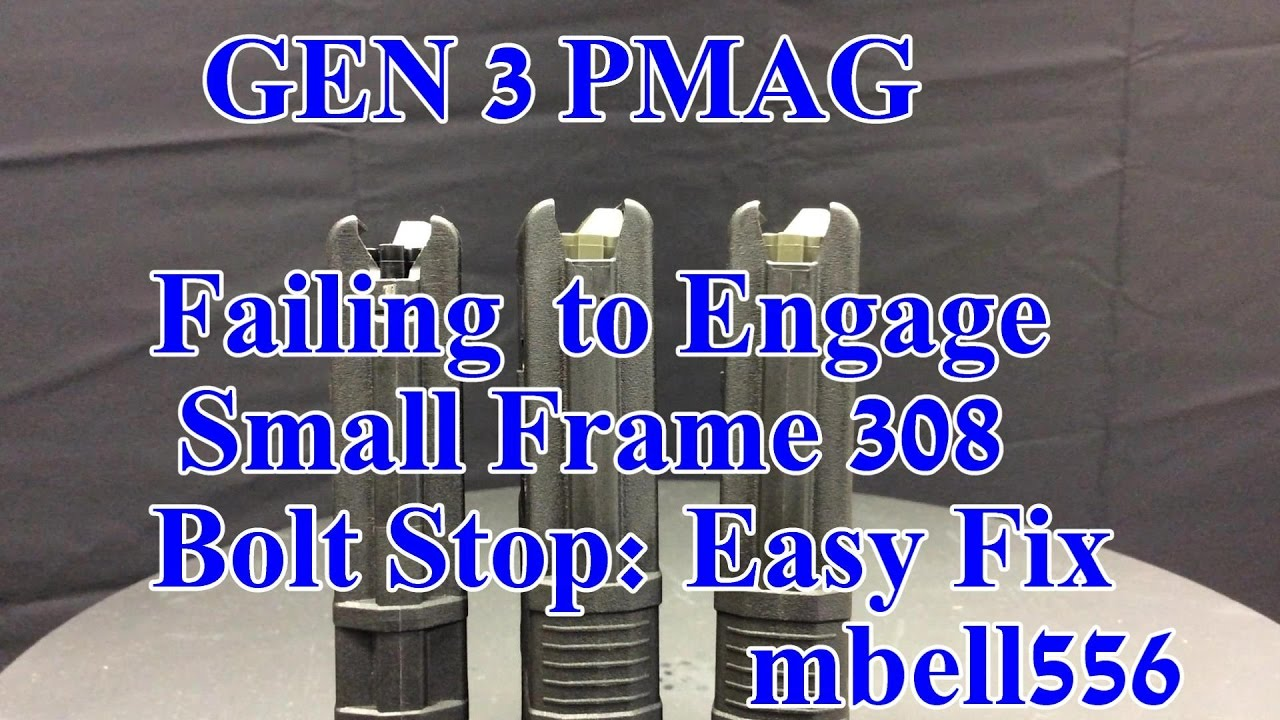 GEN 3 SR-25 PMAG Failing to Engage 308 Small Frame Bolt Stop: Easy DIY Fix