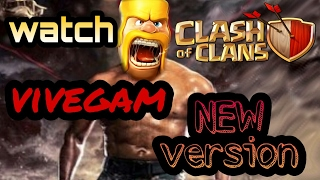 clash of clans funny VIVEGAM teaser new version