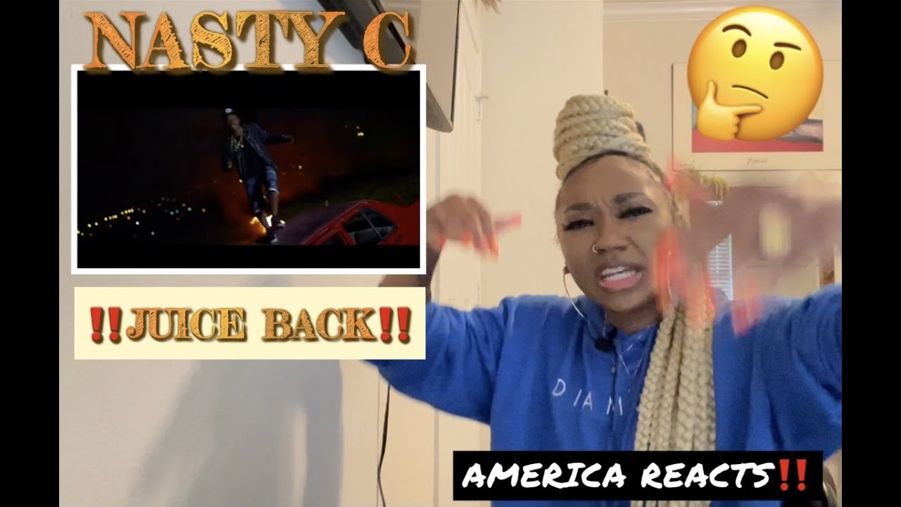 Download AMERICAN REACTS TO SOUTH AFRICAN MUSIC‼️I'M TORN🤔  Nasty C Juice Back Remix w/Davido Cassper Nyovest
