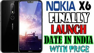Nokia X6  Launch In India ? Nokia 6.1 plus With Price Review And Unboxing !