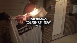 shootashellz-death-of-150-official-music-video
