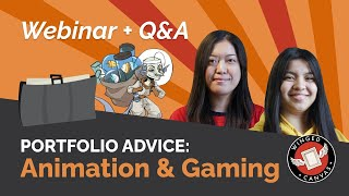 Create a WINNING PORTFOLIO: Animation & Gaming | Webinar + Q&A