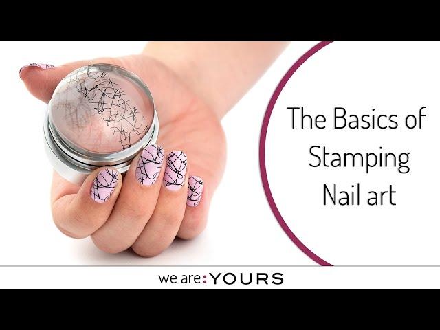 THE BASICS OF STAMPING OF STAMPING NAIL ART