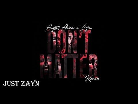 ZAYN - DON'T MATTER || OFFICIAL SONG