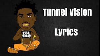 TUNNEL VISION Lyrics by Kodak Black