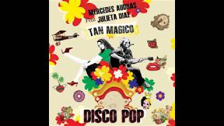 Tan Magico Remix Mercedes Audras feat Julieta Diaz