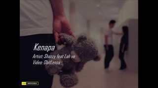 Kenapa Shazzy feat Lah ve MP3