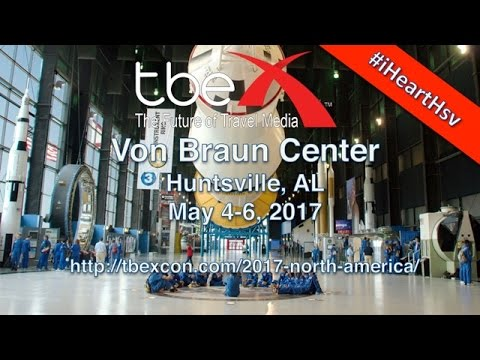 TBEX North America 2017, Huntsville, Alabama - Unravel Travel TV