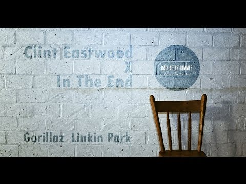 gorillaz-/-linkin-park---clint-eastwood-x-in-the-end-(rain-after-summer-cover)